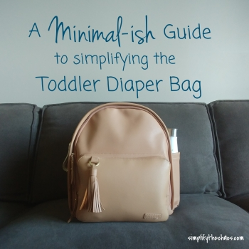 Simplifying the Toddler Diaper Bag.jpg