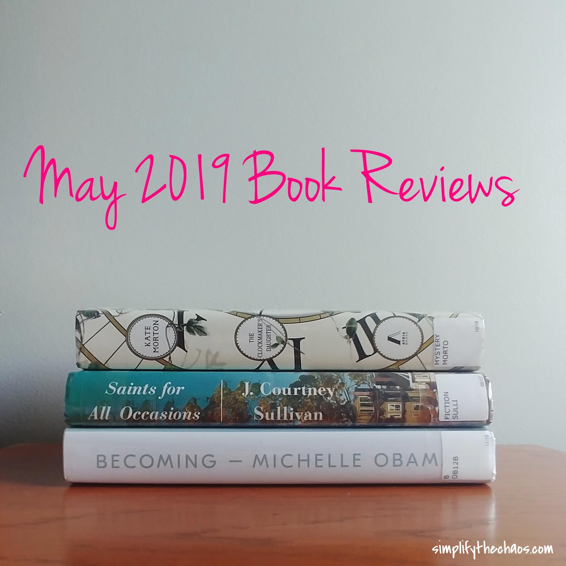 May Book Reviews - Simplify The Chaos Blog.jpg