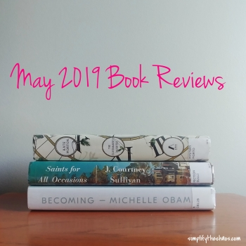 May Book Reviews - Simplify The Chaos Blog.jpg